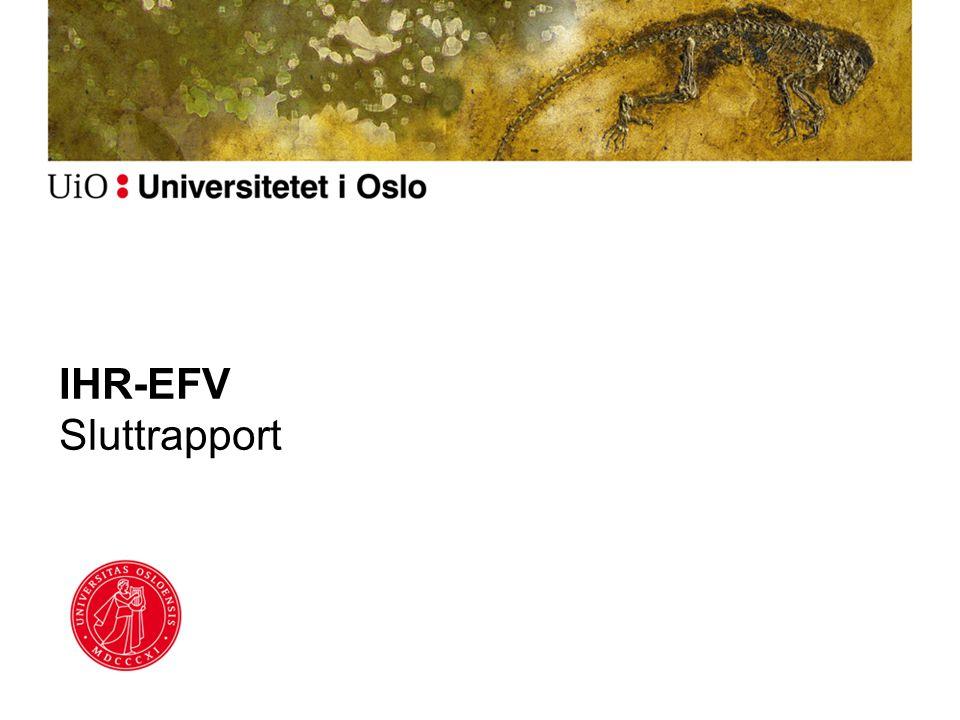 IHR-EFV Sluttrapport