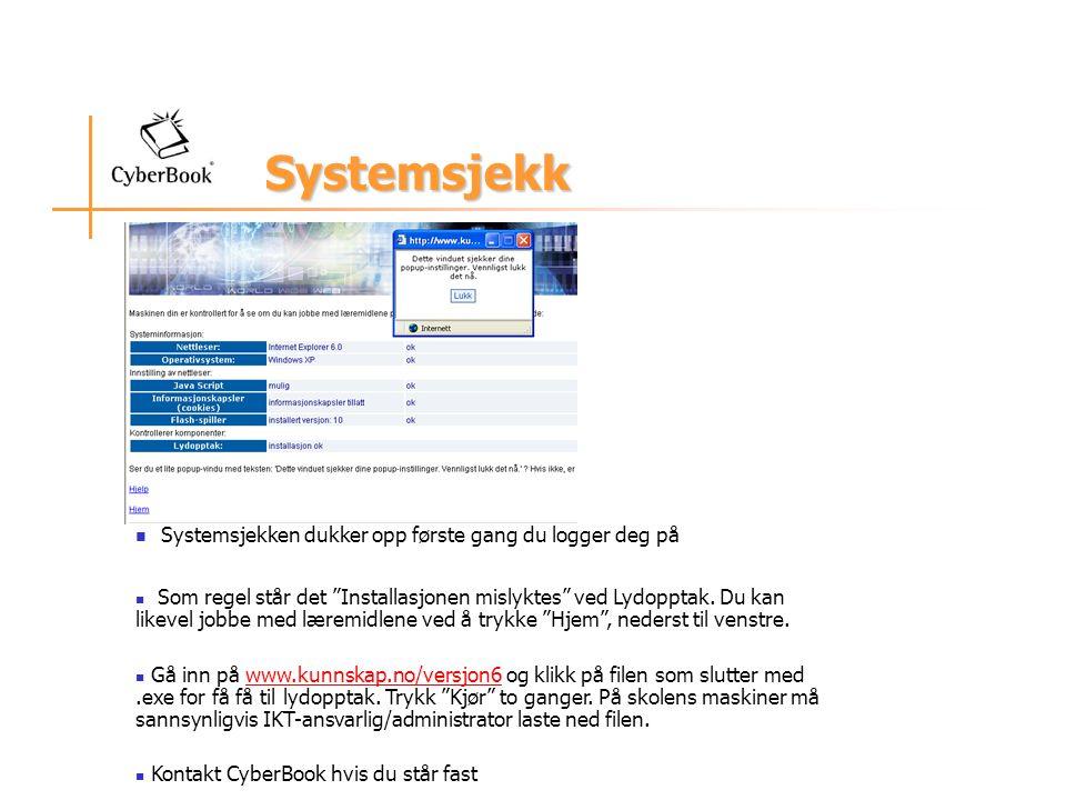 Systemsjekk Systemsjekken dukker opp første gang du logger deg på