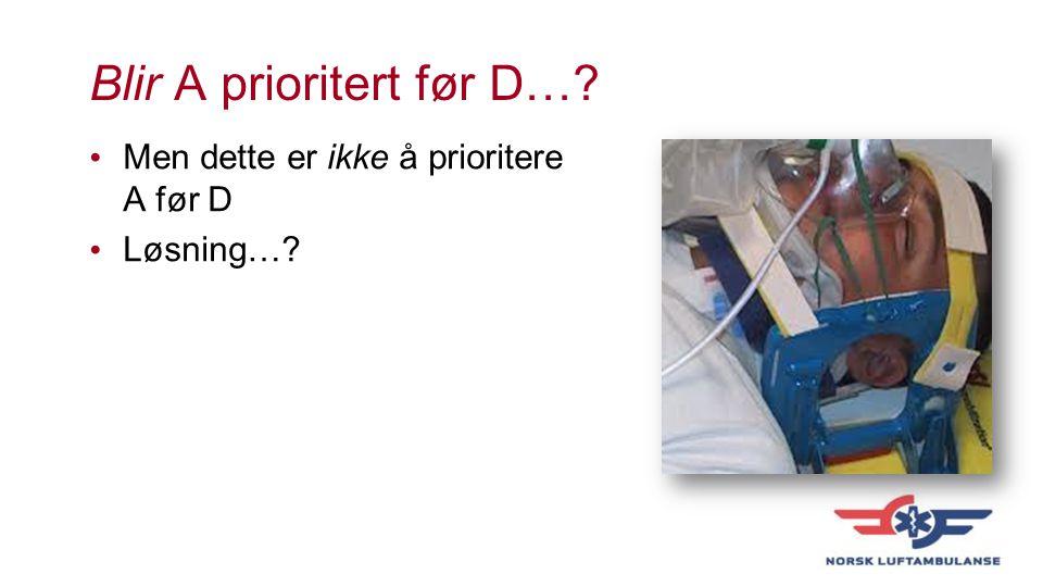 Blir A prioritert før D…