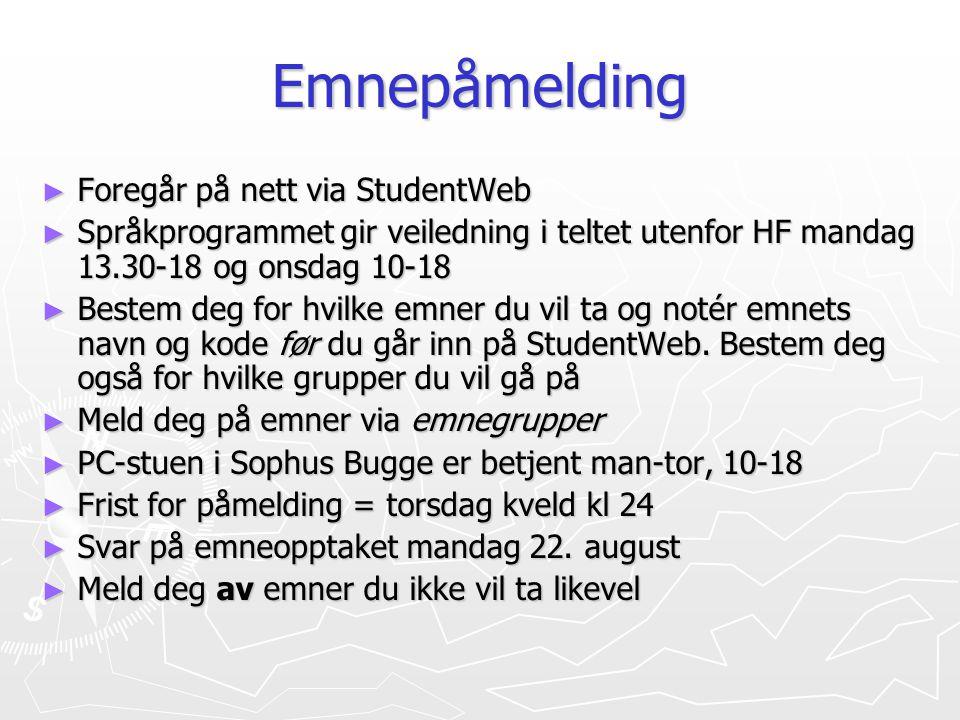Emnepåmelding Foregår på nett via StudentWeb