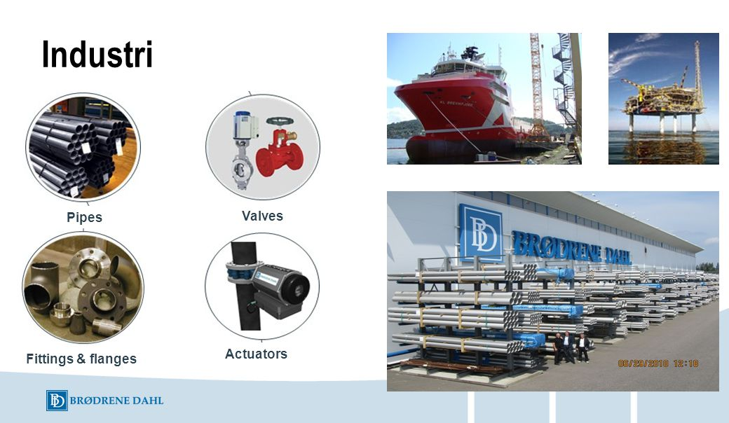 Industri Pipes Valves Actuators Fittings & flanges