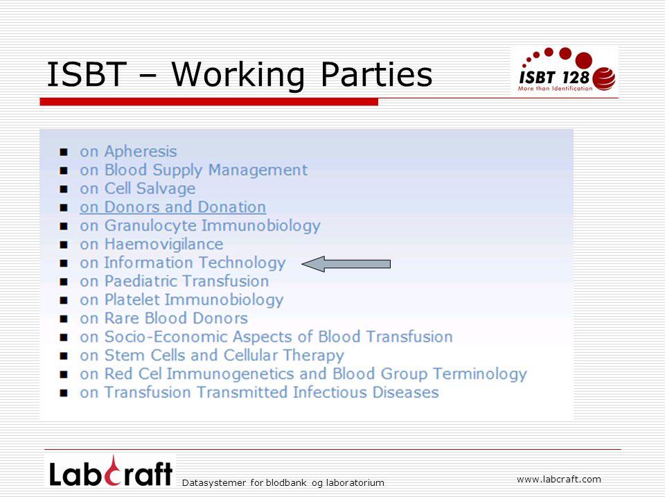 ISBT – Working Parties www.labcraft.com