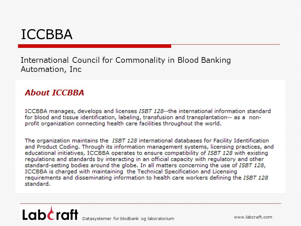 ICCBBA International Council for Commonality in Blood Banking Automation, Inc.