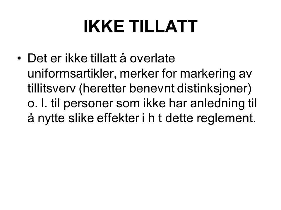 IKKE TILLATT