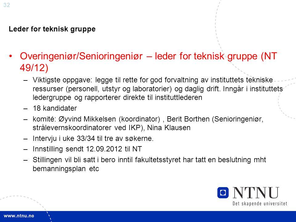 Overingeniør/Senioringeniør – leder for teknisk gruppe (NT 49/12)