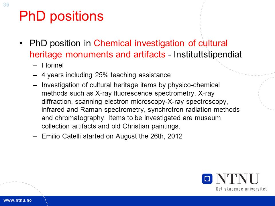 PhD positions PhD position in Chemical investigation of cultural heritage monuments and artifacts - Instituttstipendiat.