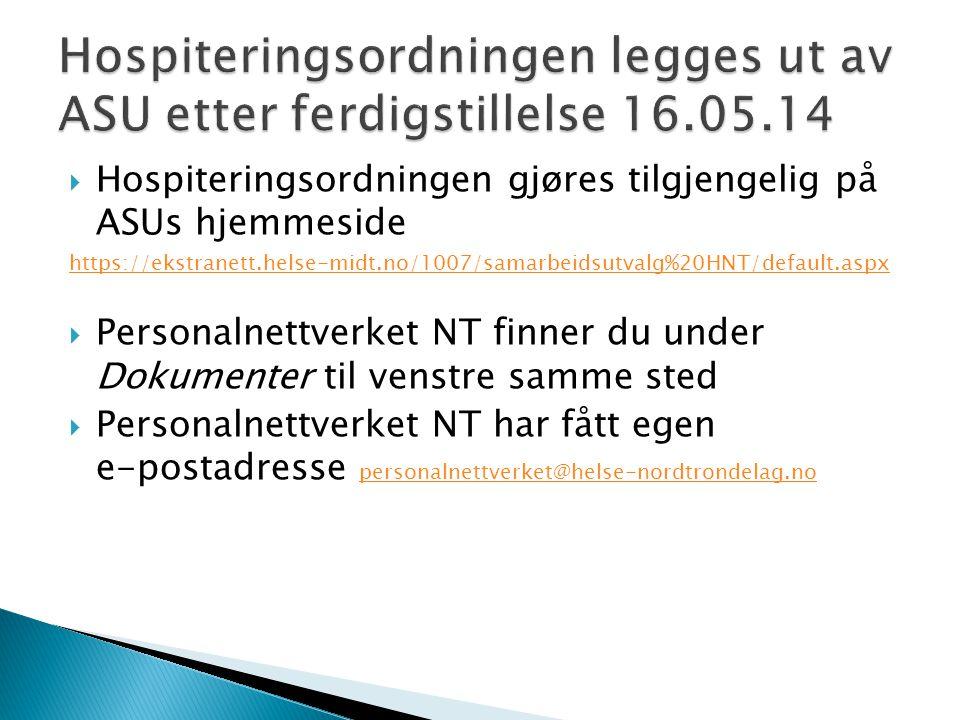 Hospiteringsordningen legges ut av ASU etter ferdigstillelse 16.05.14