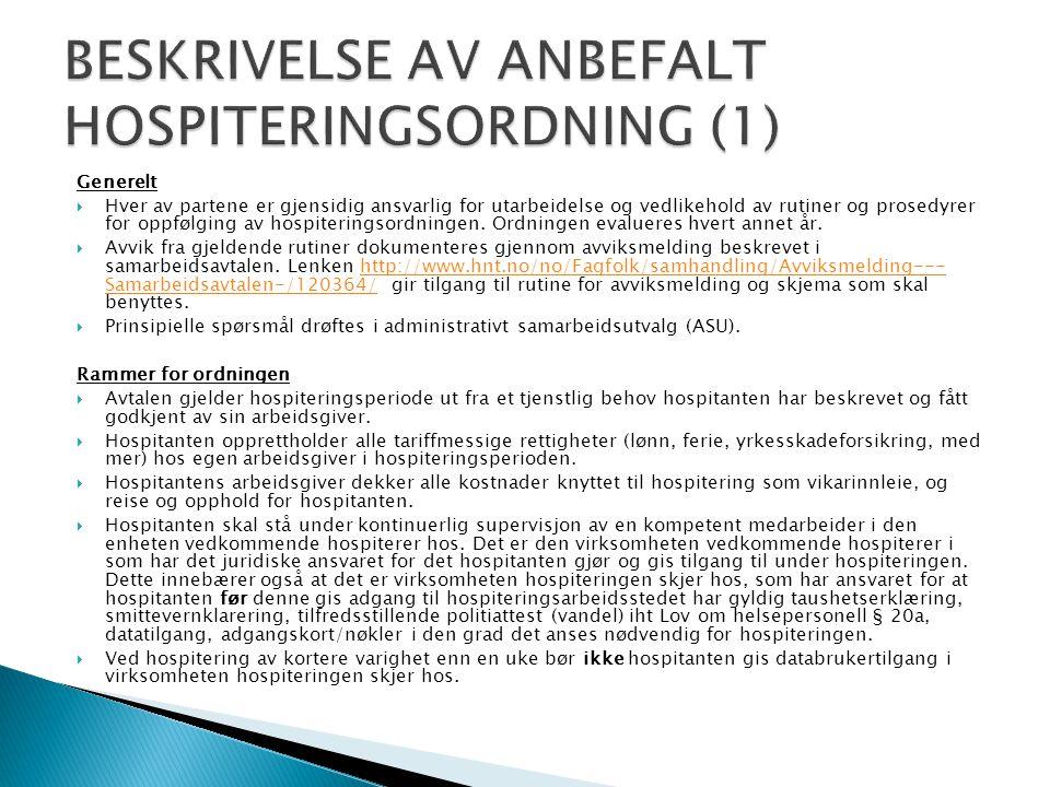 BESKRIVELSE AV ANBEFALT HOSPITERINGSORDNING (1)
