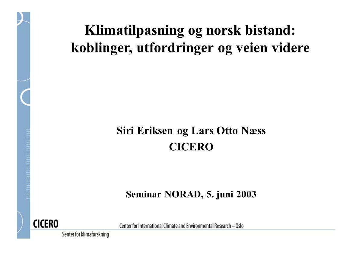 Siri Eriksen og Lars Otto Næss