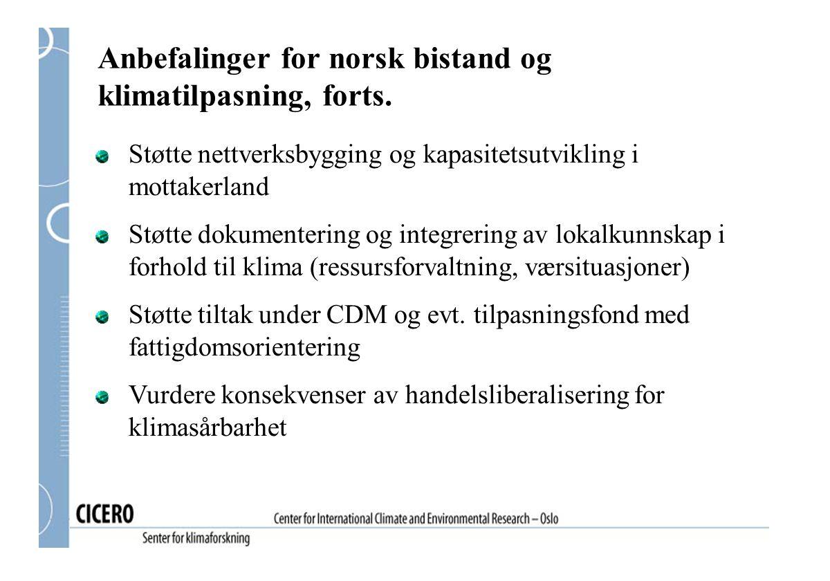 Anbefalinger for norsk bistand og klimatilpasning, forts.