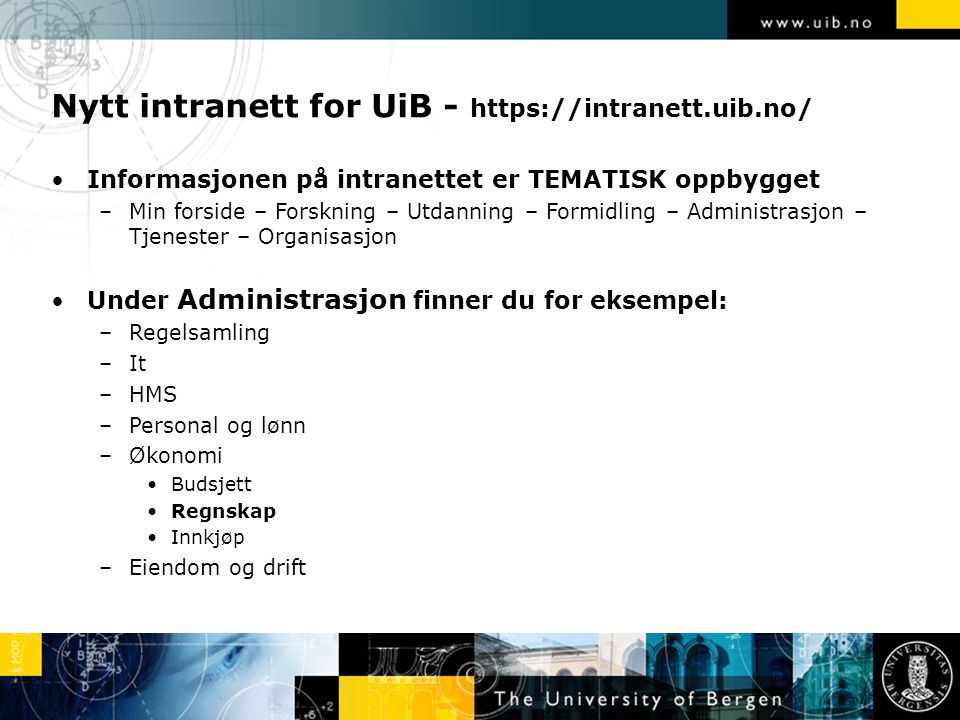 Nytt intranett for UiB - https://intranett.uib.no/