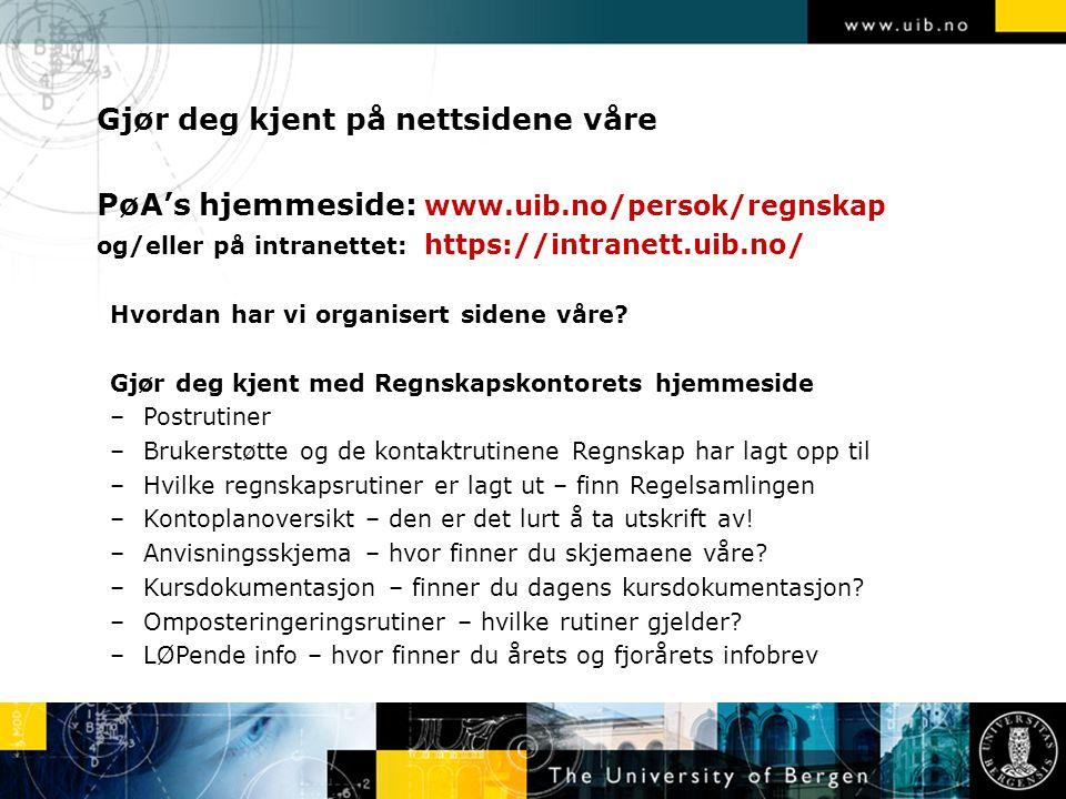 PøA's hjemmeside: www.uib.no/persok/regnskap