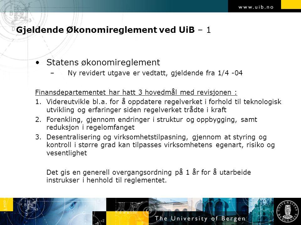 Gjeldende Økonomireglement ved UiB – 1