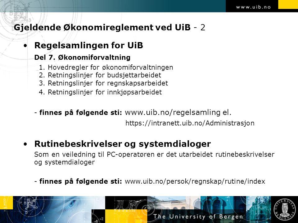 Gjeldende Økonomireglement ved UiB - 2