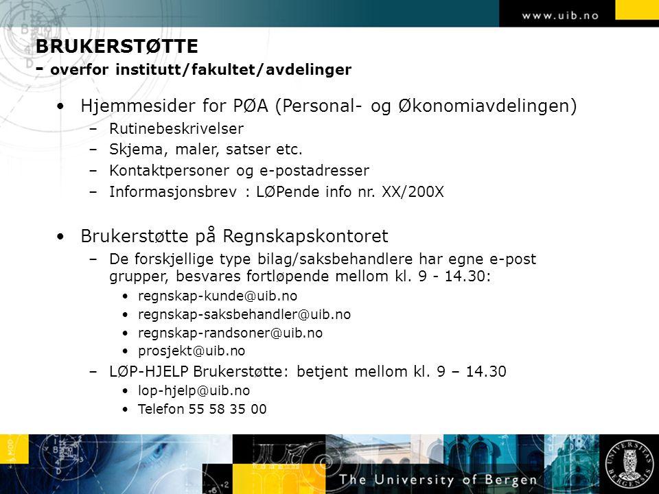 BRUKERSTØTTE - overfor institutt/fakultet/avdelinger