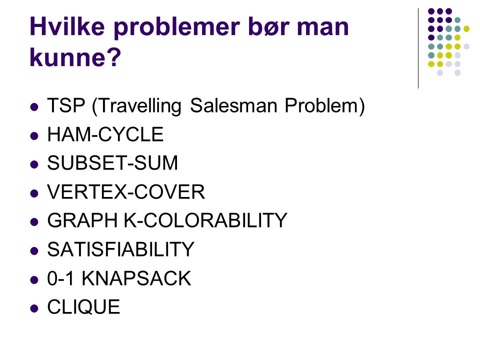 Hvilke problemer bør man kunne