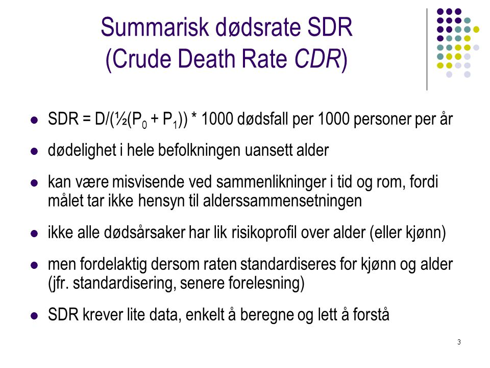 Summarisk dødsrate SDR (Crude Death Rate CDR)