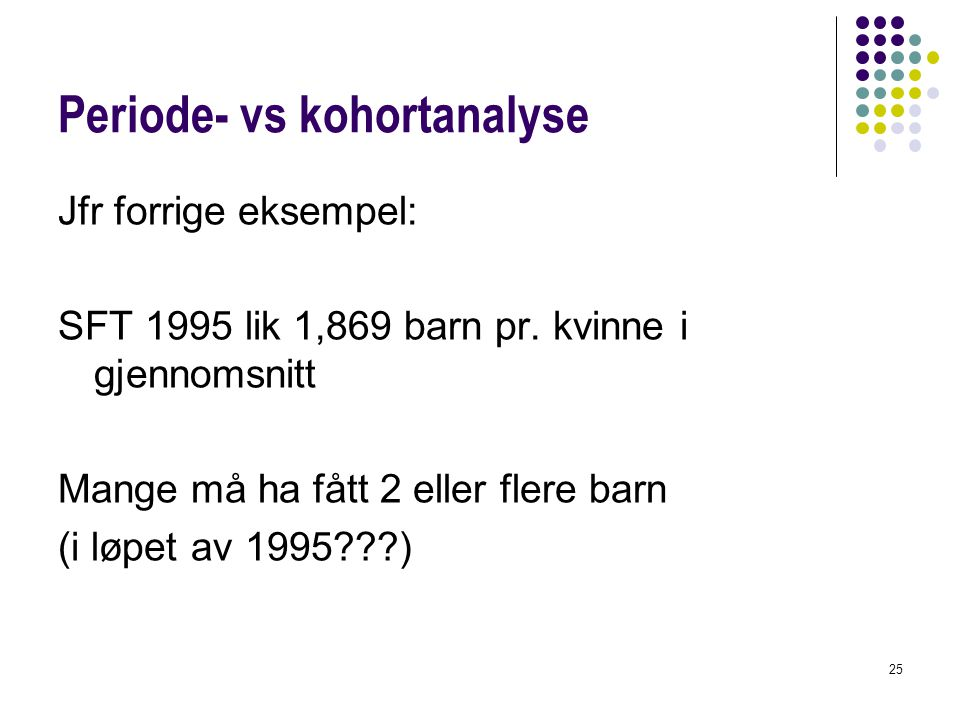 Periode- vs kohortanalyse