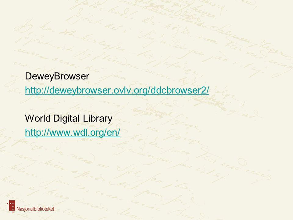 DeweyBrowser http://deweybrowser. ovlv