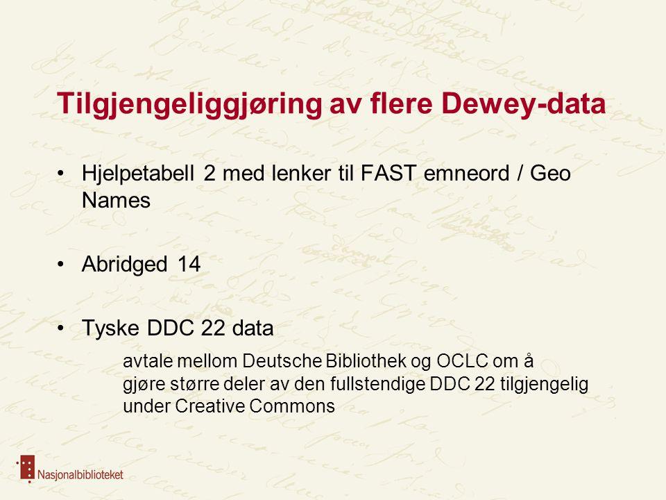Tilgjengeliggjøring av flere Dewey-data