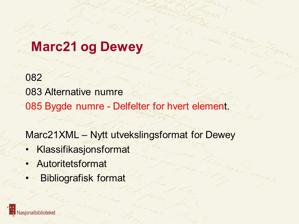 Marc21 og Dewey 082 083 Alternative numre