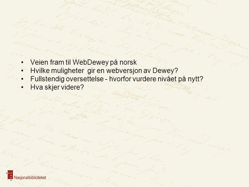 Veien fram til WebDewey på norsk