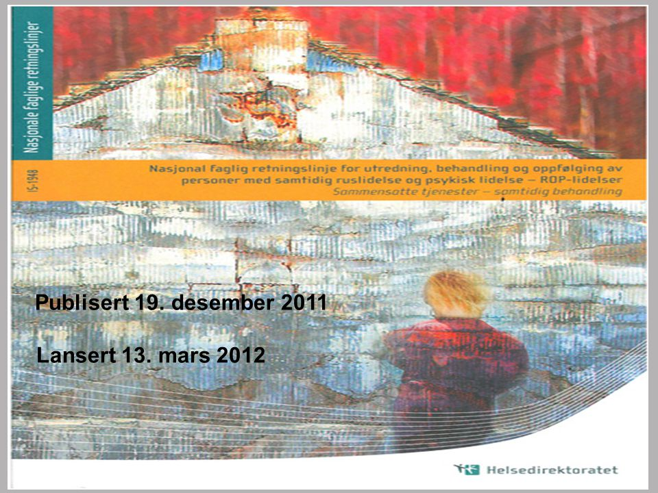 Publisert 19. desember 2011 Lansert 13. mars 2012