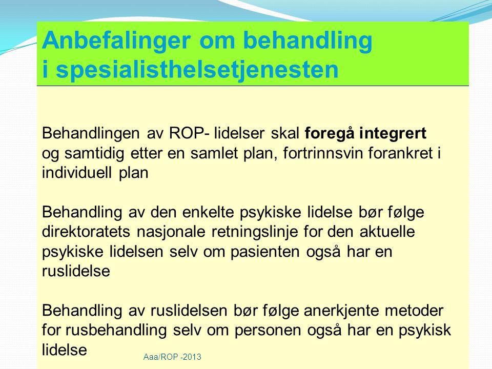 Anbefalinger om behandling i spesialisthelsetjenesten
