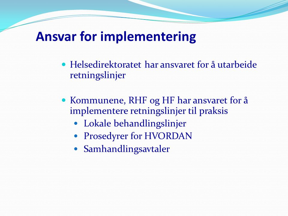 Ansvar for implementering