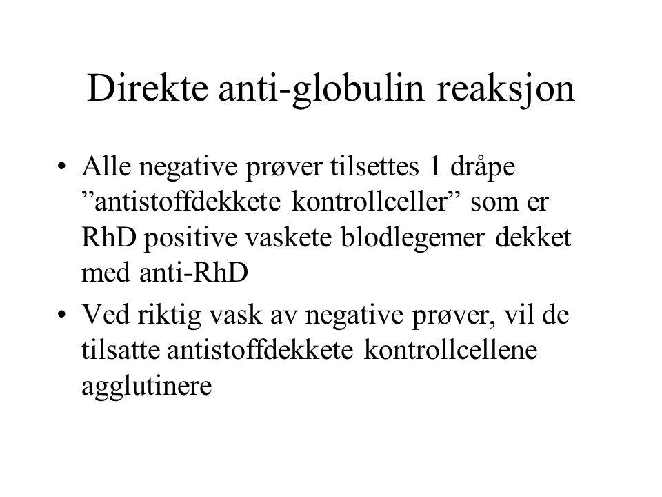 Direkte anti-globulin reaksjon