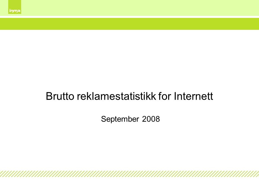 Brutto reklamestatistikk for Internett September 2008