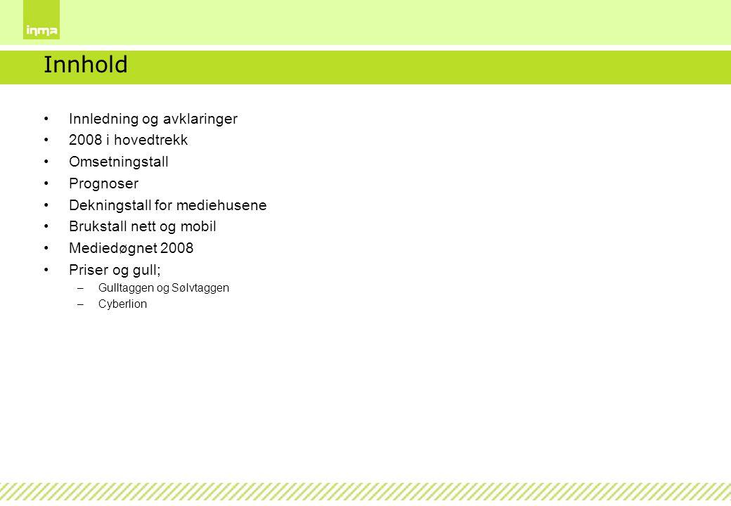 Innhold Innledning og avklaringer 2008 i hovedtrekk Omsetningstall