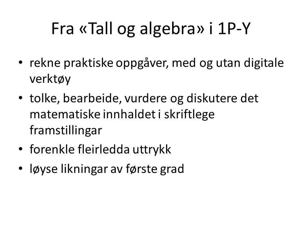 Fra «Tall og algebra» i 1P-Y