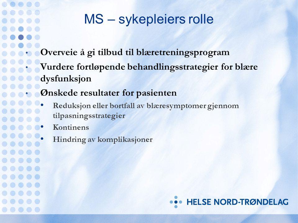 MS – sykepleiers rolle Overveie å gi tilbud til blæretreningsprogram