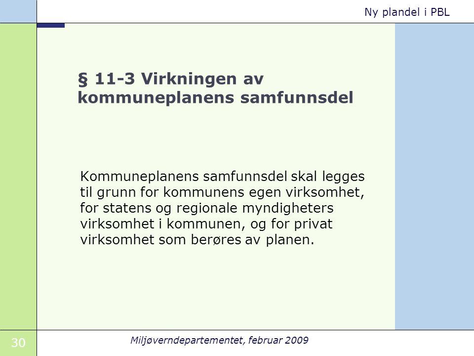 § 11-3 Virkningen av kommuneplanens samfunnsdel