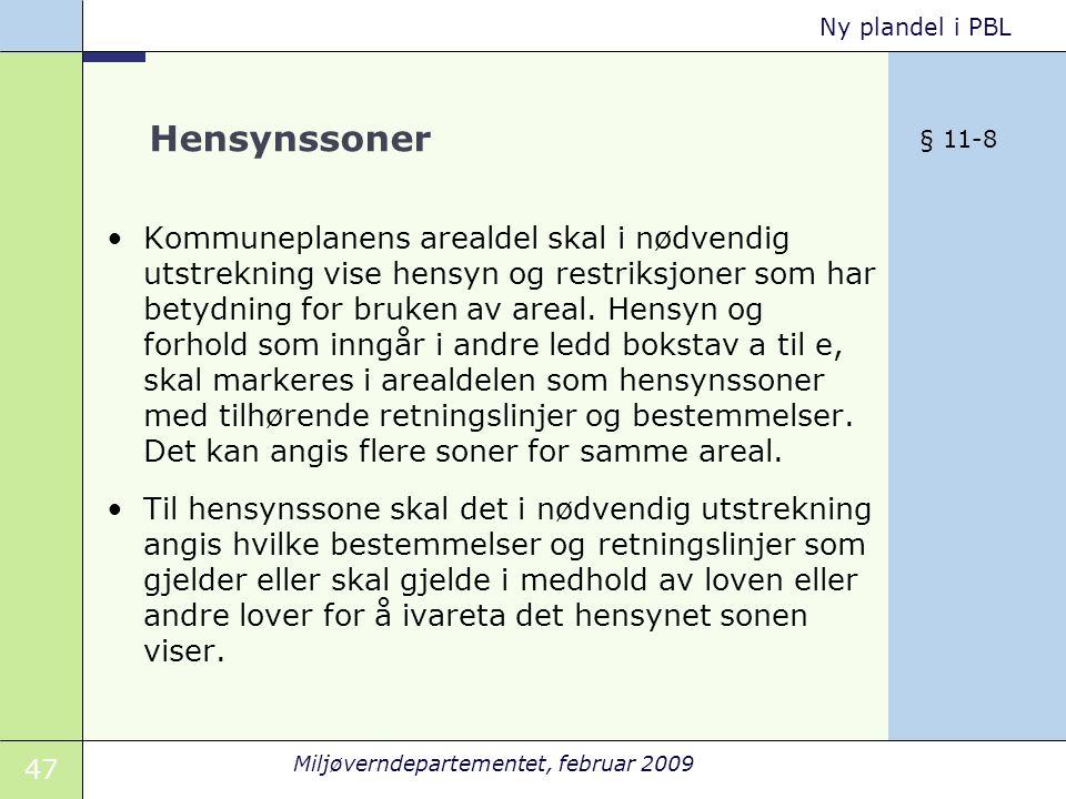 Hensynssoner § 11-8.