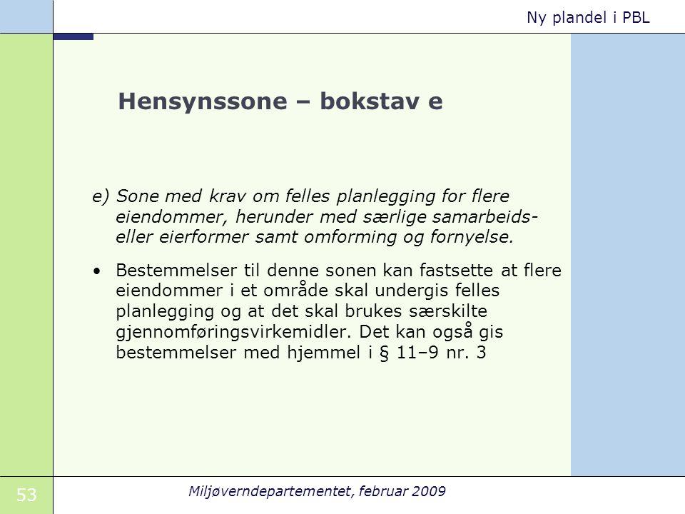 Hensynssone – bokstav e