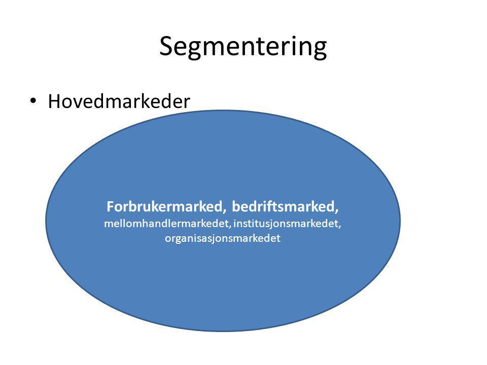Segmentering Hovedmarkeder