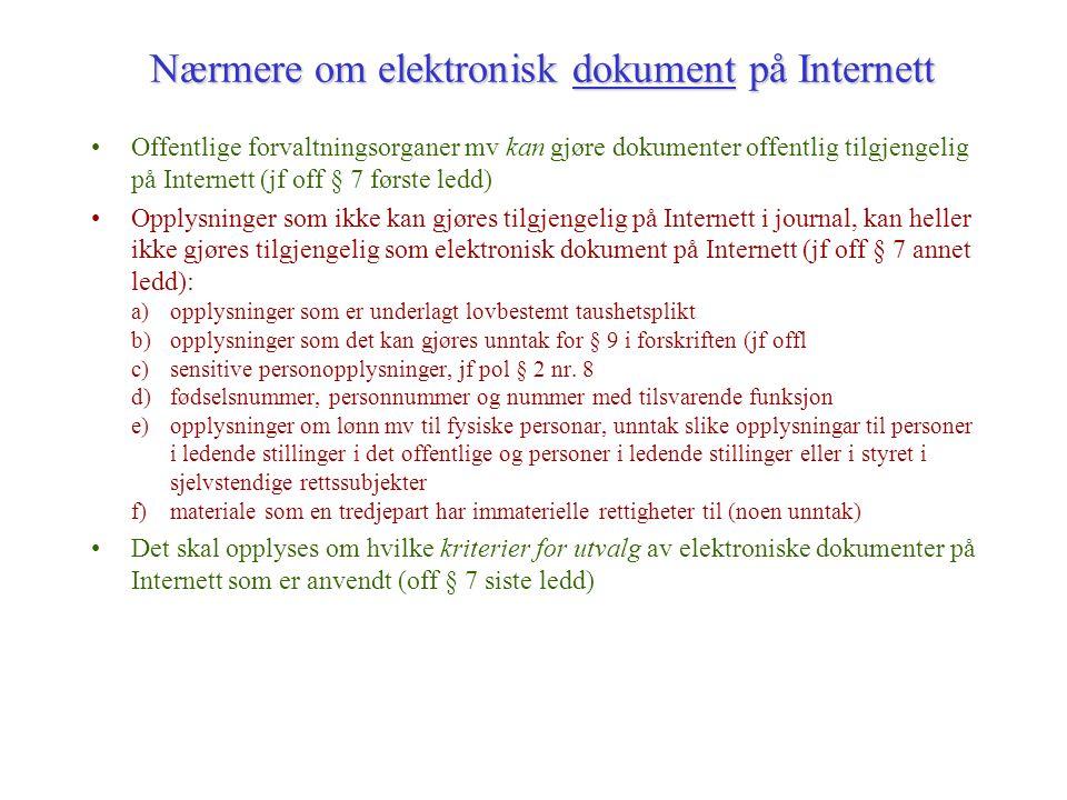 Nærmere om elektronisk dokument på Internett