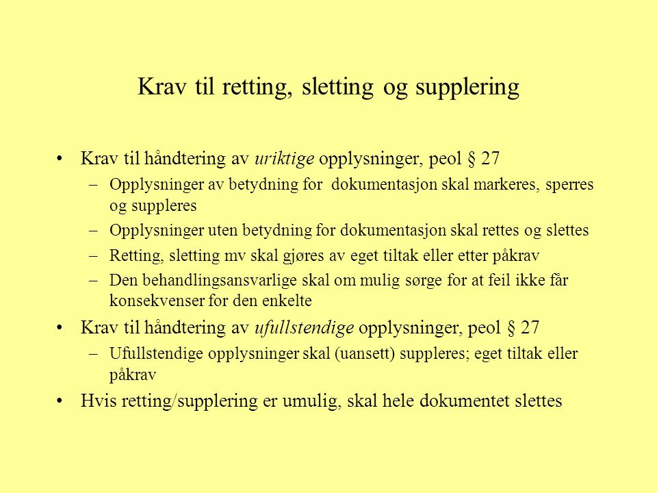 Krav til retting, sletting og supplering