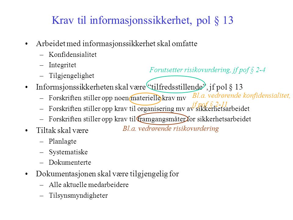 Krav til informasjonssikkerhet, pol § 13