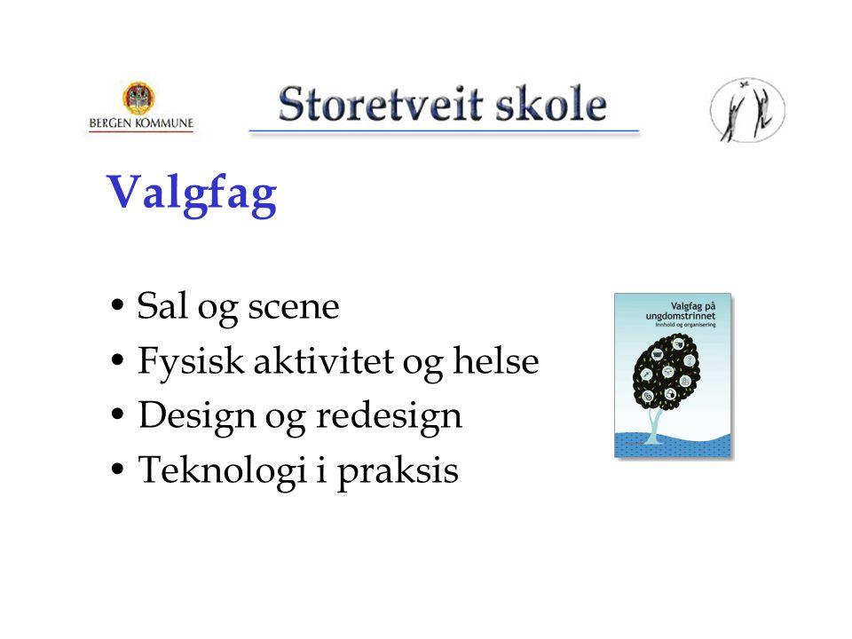 Valgfag Sal og scene Fysisk aktivitet og helse Design og redesign