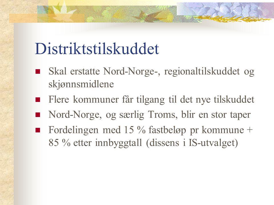 Distriktstilskuddet Skal erstatte Nord-Norge-, regionaltilskuddet og skjønnsmidlene. Flere kommuner får tilgang til det nye tilskuddet.