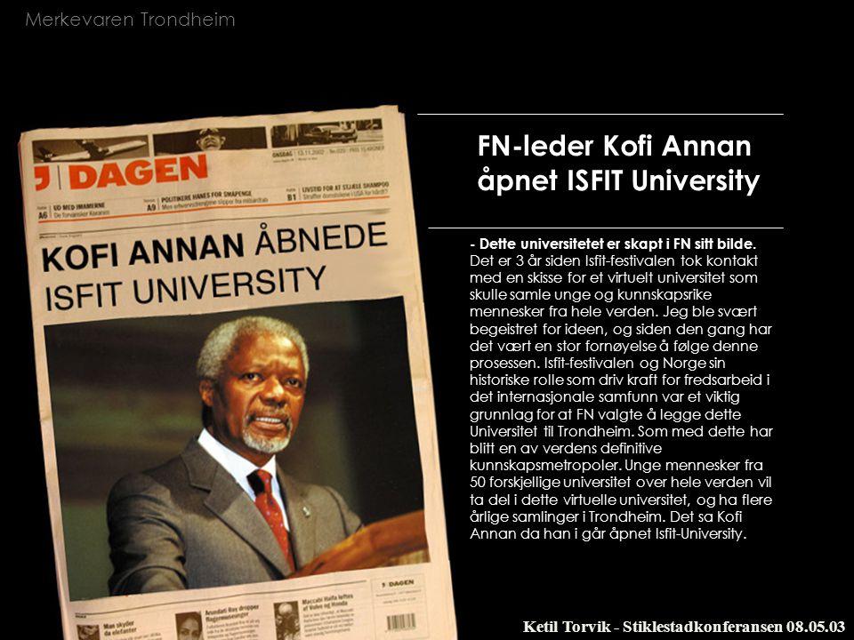 FN-leder Kofi Annan åpnet ISFIT University