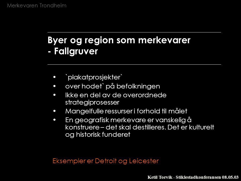 Byer og region som merkevarer - Fallgruver