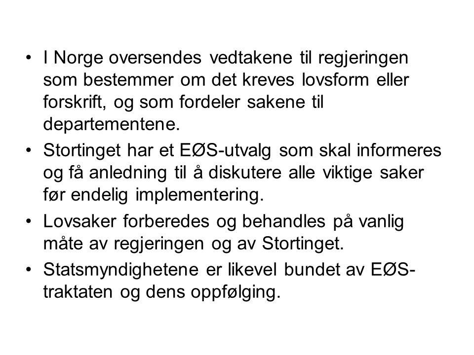 I Norge oversendes vedtakene til regjeringen som bestemmer om det kreves lovsform eller forskrift, og som fordeler sakene til departementene.