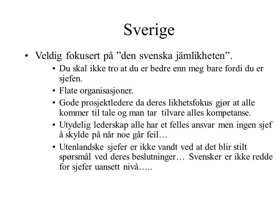 Sverige Veldig fokusert på den svenska jämlikheten .