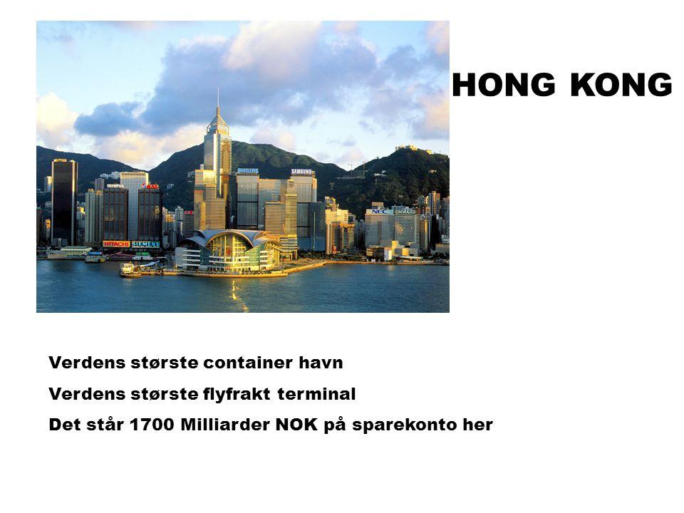 HONG KONG Verdens største container havn