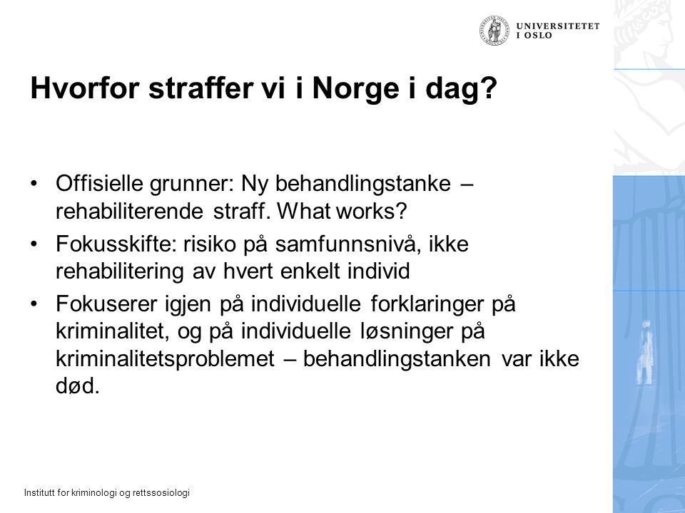 Hvorfor straffer vi i Norge i dag