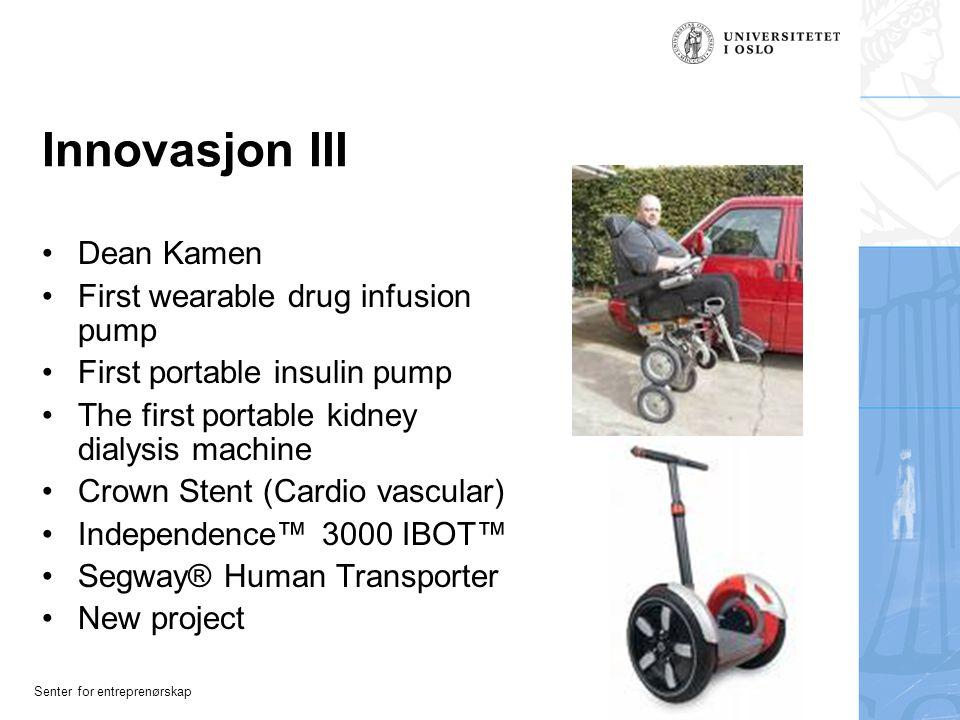 Innovasjon III Dean Kamen First wearable drug infusion pump